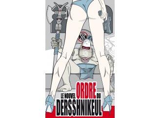 Le nouvel ordre du Dersshnikeul